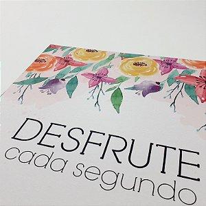 """Placa Decorativa Motivacional Com Frase """"Desfrute Cada Segundo"""""""