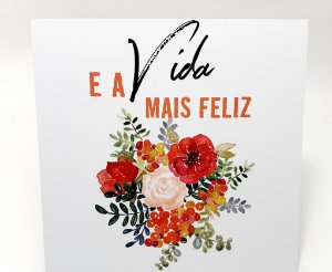 """Placa Decorativa Floral Motivacional Com Frase """" E A Vida Mais Feliz"""""""