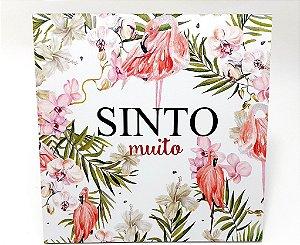 """Placa Decorativa Floral Motivacional Com Frase """" Sinto Muito"""""""