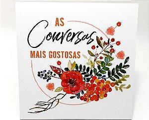 """Placa Decorativa Floral Motivacional Com Frase """"As Conversas..."""""""