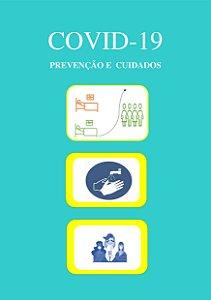 LIVRO DIGITAL COVID-19: PREVENÇÃO E CUIDADOS