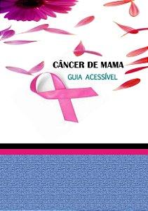 LIVRO DIGITAL CÂNCER DE MAMA: GUIA ACESSÍVEL