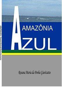 LIVRO AMAZÔNIA AZUL :ENSAIO ESTRATÉGICO