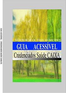 GUIA ACESSÍVEL: CACHOEIRO E OUTROS MUNICÍPIOS