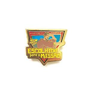Pin, Escolhido para a Missão