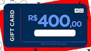Cartão Presente 400 - Aviões e Músicas
