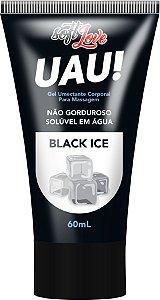 LUBRIFICANTE UAU - BLACK ICE