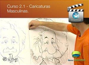 Curso 2. Vídeo Aula 01 - Caricaturas Masculinas (entrega via Download)