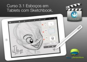 Curso 3. Aula 1 - Esboços em Tablet com Sketchbook (entrega via Download)