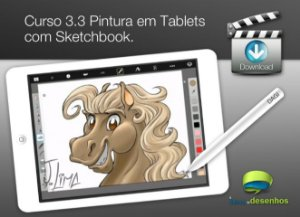 Curso 3. Aula 3 - Pintura em Tablet com Sketchbook (entrega via Download)