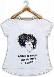 T shirt  ou Baby Look : em terra de chapinha quem tem cachos é rainha