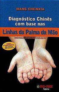 DIAGNOSTICO CHINES COM BASE NAS LINHAS DA PALMA DA MÃO