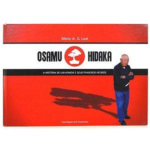 Livro Osamu Hidaka. A História De Um Homem e Seus Pinheiros-Negros