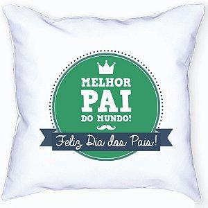 Almofada Personalizada Dia dos Pais - O Melhor Pai do Mundo (Modelo 1)