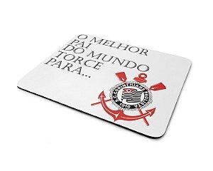 Mouse Pad Dia dos Pais - O Melhor Pai do Mundo Torce Para o Corinthians