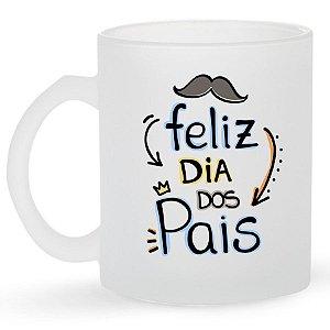 Caneca de Vidro Jateado 325ml Personalizada Dia dos Pais - Feliz Dia dos Pais