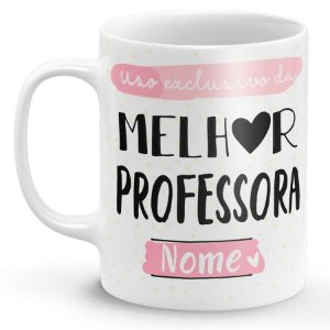 Caneca de Porcelana Uso Exclusivo da Melhor Professora