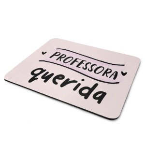 Mouse Pad Professora Querida