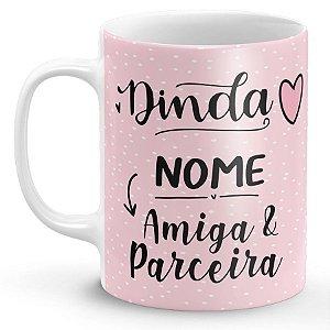 Caneca de Porcelana Dinda Amiga & Parceira