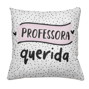 Almofada Professora Querida