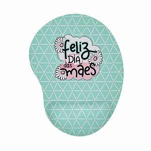 Mouse Pad Ergonômico Feliz Dia das Mães