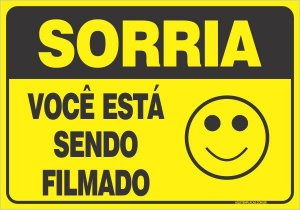Placa Sorria Vc Filmado Am Alum 18x12cm