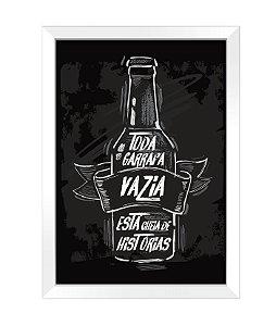 Quadro - Toda garrafa vazia