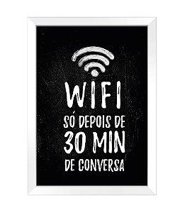 Quadro - Wifi só depois