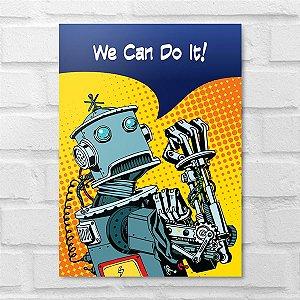 Placa Decorativa - Pop Art Robô
