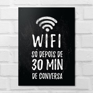 Placa Decorativa - Wi-Fi Só Depois