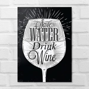 Placa Decorativa - Save Walter Drink Wine
