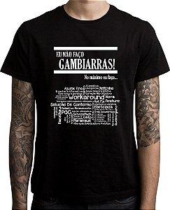 Camiseta Eu não faço Gambiarras