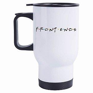 Caneca Térmica Front Ends