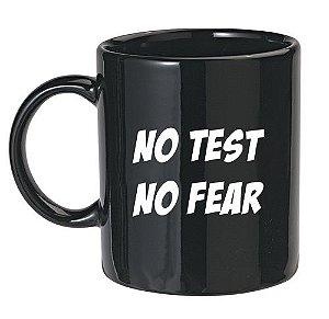 Caneca Preta No Test No fear