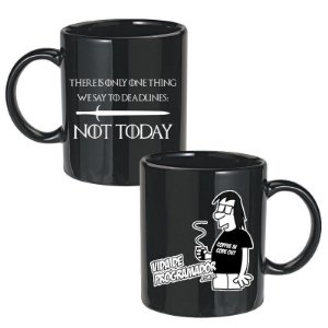 Caneca Preta There is only one thing we say to Deadlines: Not Today