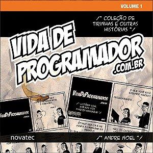 Livro Vida de Programador - Volume 1 - Coleção de Tirinhas e Outras Histórias  com FRETE GRÁTIS