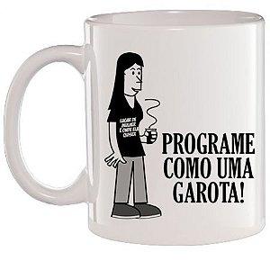 Caneca Branca Programe como uma Garota
