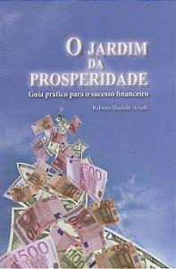 O Jardim da Prosperidade - Rabino Shalom Arush
