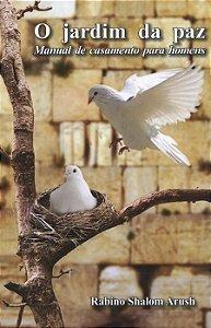 O Jardim da Paz - Rabino Shalom Arush