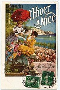 Cartão Postal Antigo Original, Publicidade Estrada de Ferro Paris a Nice, França - Circulado em 1907