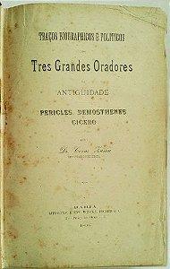 Livro 3 Grandes Oradores - Péricles, Demóstenes e Cícero, Edição de 1896