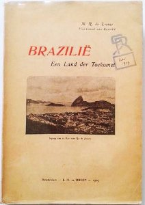 Livro Brasil, Um País do Futuro, de N.R. Leeuw - Amsterdam 1909