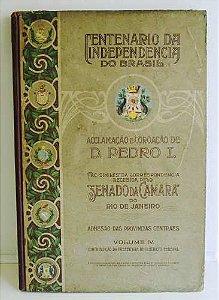 Aclamação E Coroação D. Pedro I - Livro Centenário da  Independência