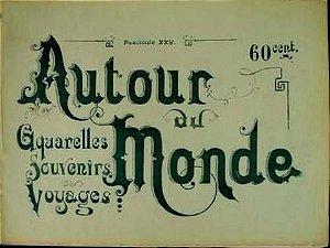 Livro Viagem Autour du Monde -  Brasil - Imagens Tipográficas de Marc Ferrez
