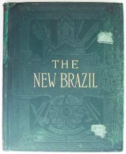 Livro The New Brazil, por  Marie Robinson Wright,  1907