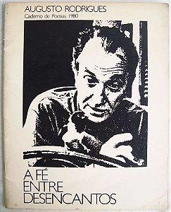 Augusto Rodrigues - Livro de Poesias Arte e Desenhos, Autografado, A Fé Entre Desencantos, 1980