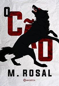 O Cão - M. Rosal
