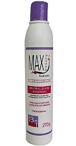 Max Beauty Neutralizante Universal 3 em 1 Profissional 270gr
