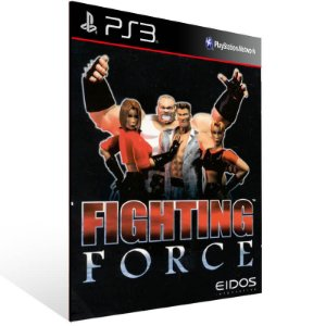 Fighting Force (Psone Classic) - Ps3 Psn Mídia Digital