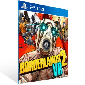 Borderlands 2 VR - Ps4 Psn Mídia Digital